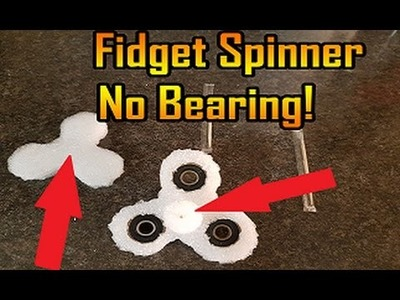 How To Make A Fidget Spinner With No Bearing