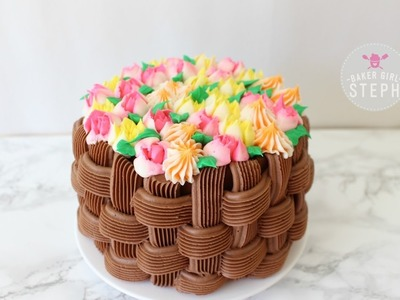 HOW TO MAKE A FLORAL BASKET CAKE WITH RUSSIAN PIPING TIPS