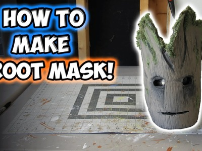 How to Make a GROOT MASK!