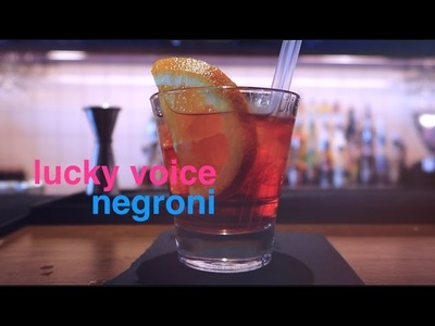 How To Make A Negroni Cocktail | Lucky Voice