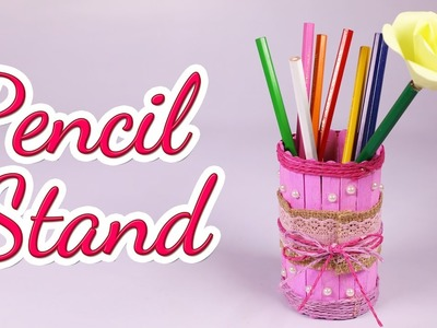 How to Make a Nice Pencil.Pen Stand By Ice Cream Sticks, Silly Kids