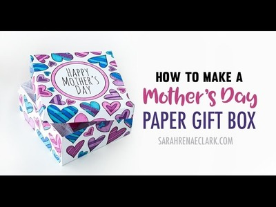 How to Make a Paper Gift Box With This Printable Gift Box Template