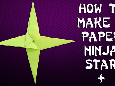 How to Make a Paper Ninja Star - Shuriken