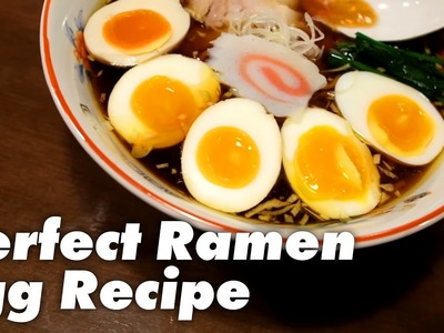 How to Make a Perfect Ramen Egg - Ajitama Recipe