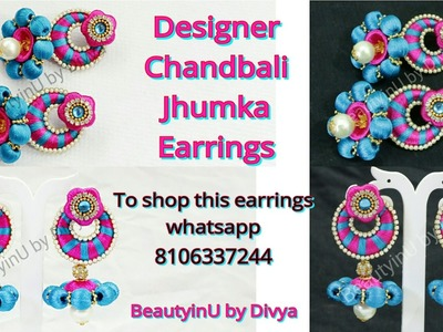 How to make Designer Chandbali Jhumka Earrings. Silk Thread Earrings. Silk Thread Jewellery