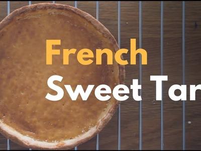 How to make French Sweet Tart (No shrink!). 超脆法式甜塔皮(不回縮)