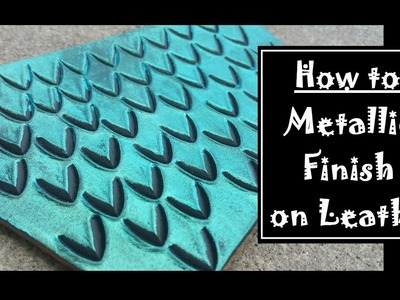 How to Make Metallic Leather