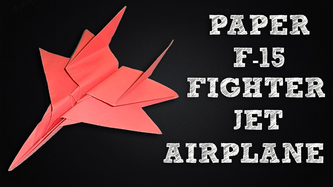 how to make a paper airplane jet fighters 28 images