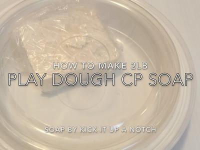 How to make Play Dough CP Soap Part 2 Tutorial Soap Dough