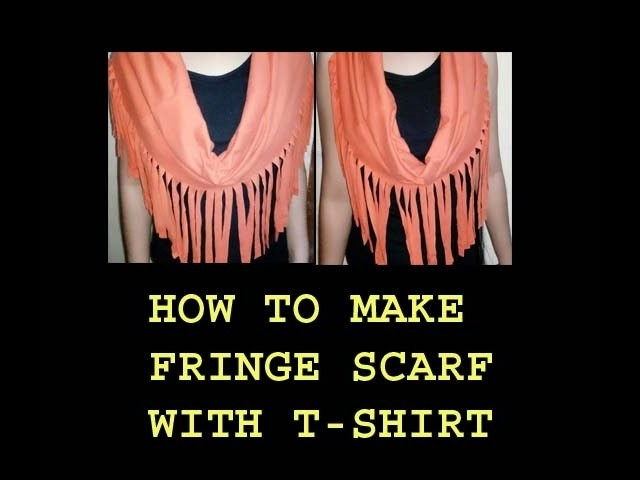 How To Make T Shirt Fringe Scarf At Home Diy