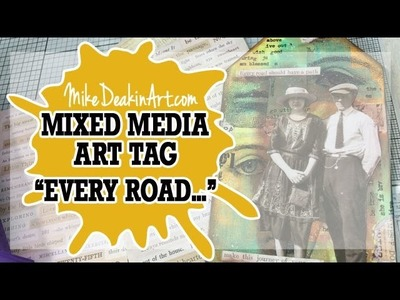 How to: Mixed Mediai Art Tag - Every Road.