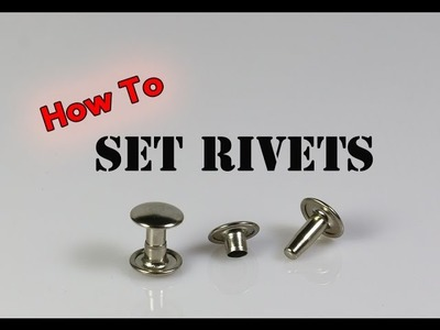 How To Set Rivets