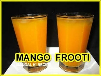Mango frooti recipe in hindi | how to make mango frooti at home | mango juice recipe | summer drink