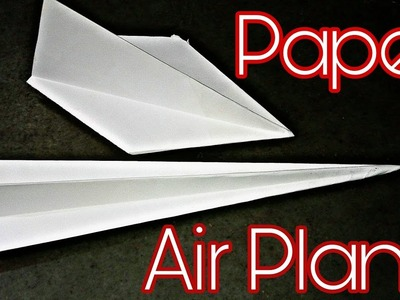 Paper AirPlane | How To Make AirPlane With Paper Within Few Seconds | Best 2 Easiest Paper AirPlanes