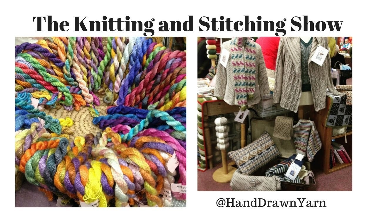 Knit And Stitch Show : The Knitting and Stitching Show, Royal Highland, Edinburgh Scotland, My Craft...