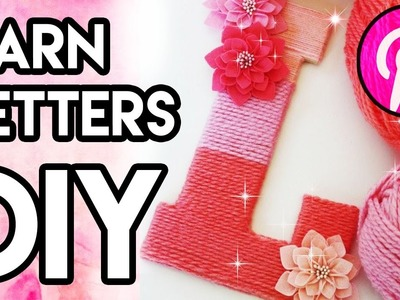 How To Make Yarn Letters | Wall Decor (Pin#8)