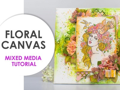Mixed Media Canvas with Prima Princess Stamp. Step by step tutorial. Scraps Of Darkness