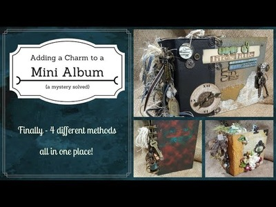 TUTORIAL:  How to add a Charm to your Mini Album Spine