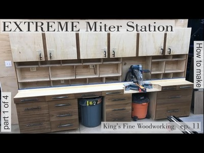 11 - How to build the Extreme Miter Station