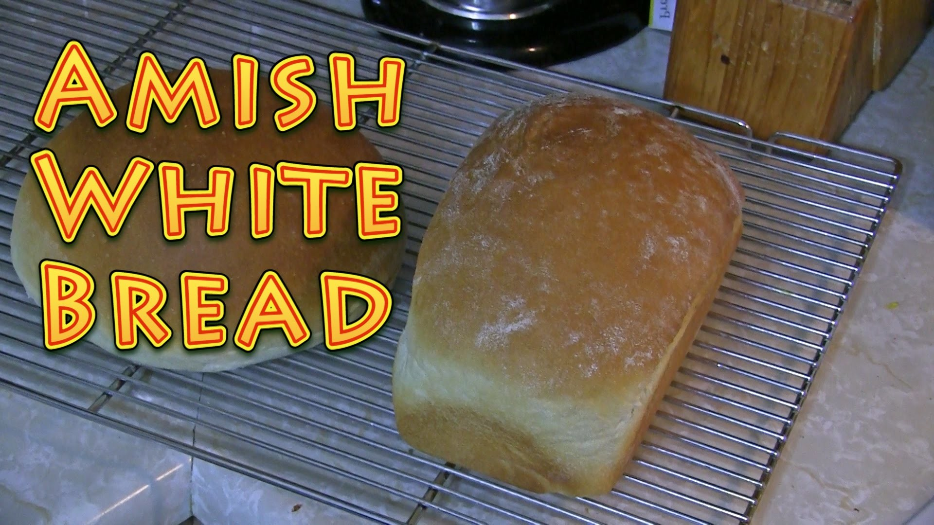 Amish White Bread - Easy and Delicious