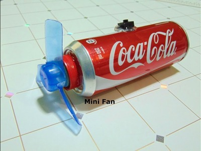 [DIY] How to make a rechargeable Cooling Fan using Coca-Cola Cans