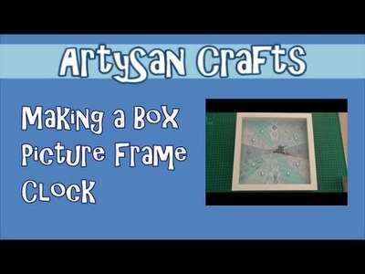 How to make a Picture Frame Clock