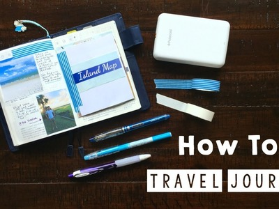 How To: Travel Journal