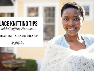 Learn to Read a Lace Chart with Geoff Hunnicut