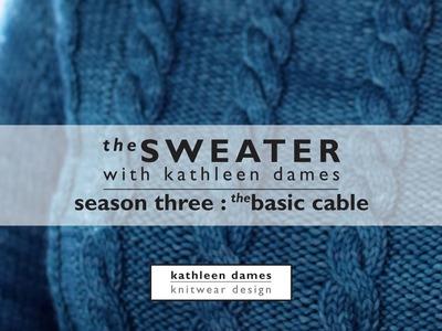 Season Three, Episode Zero : Basic Cable | The Sweater with Kathleen Dames