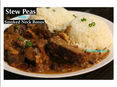 Stew Peas  with  Smoked Neck Bones| Red Beans and Rice | Hello Sweet Biscuit