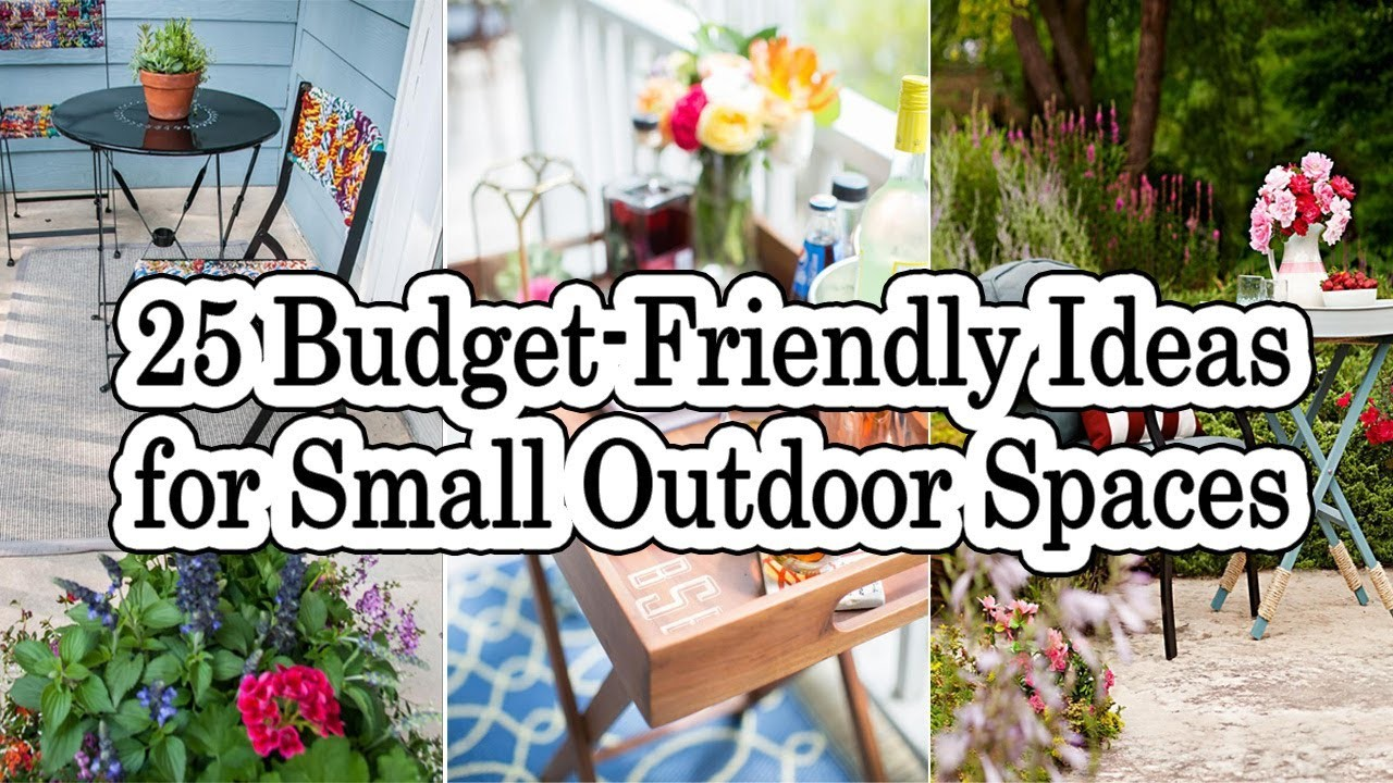 25 Budget Friendly Ideas for Small Outdoor Spaces