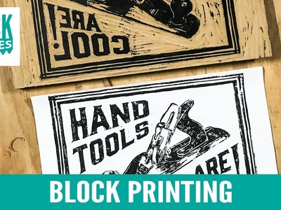 Block Printing - Hand Tools are Cool!