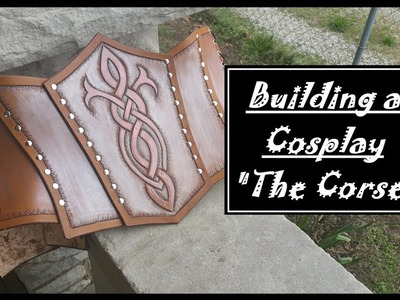 Building a Cosplay: The Corset