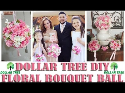 Dollar Tree DIY: How To Make A Floral Bouquet Ball