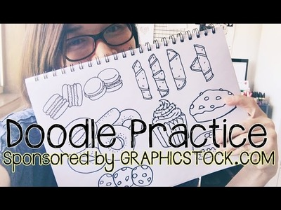 Doodle Practice with GraphicStock (Sweets and Pastry Doodles) | Doodle with Me