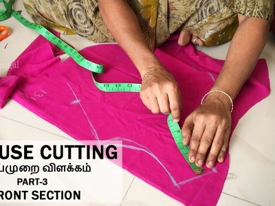 Easy Blouse Cutting in Tamil - part 3 [Front Section]