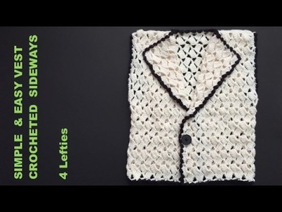 EASY #RECTANGULAR #VEST #CROCHETED SIDEWAYS - Part 1.2 - 4 Lefties
