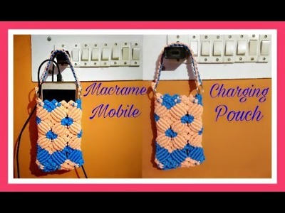 Easy Tutorial oF Macrame Mobile Charging Pouch