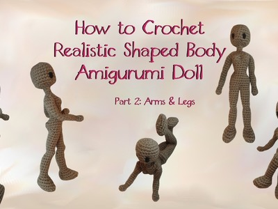 How to Crochet a Realistic Doll Part 2