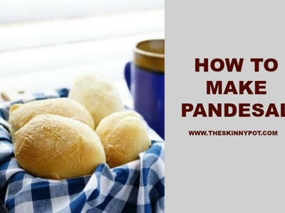 How to Make Soft and Fluffy Pandesal
