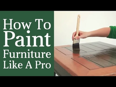 How To Paint Furniture Like A Pro - Paint Application - Part 2 Furniture Painting Course
