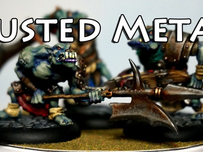 How to Paint Rusted Weapons & Armor on Miniatures