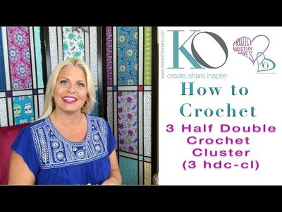 Kristin Omdahl Crochet Library of Stitches: 3 Half Double Crochet Cluster 3hdc cluster