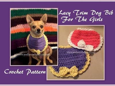 Lacy Trim  Dog Bib Crochet Pattern