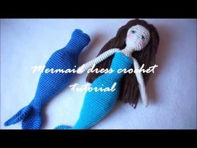 MERMAID DRESS CROCHET TUTORIAL