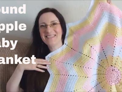 Vlog 65 - Round Ripple Baby Blanket