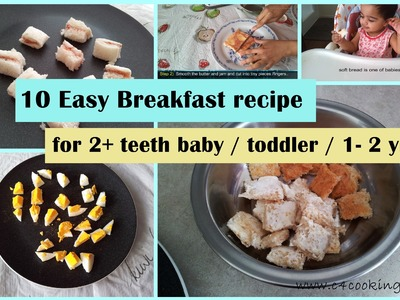 10 Easy Breakfast ideas ( for 2+ teeth baby. toddler. 1-2 yrs ) | toddler breakfast recipes |