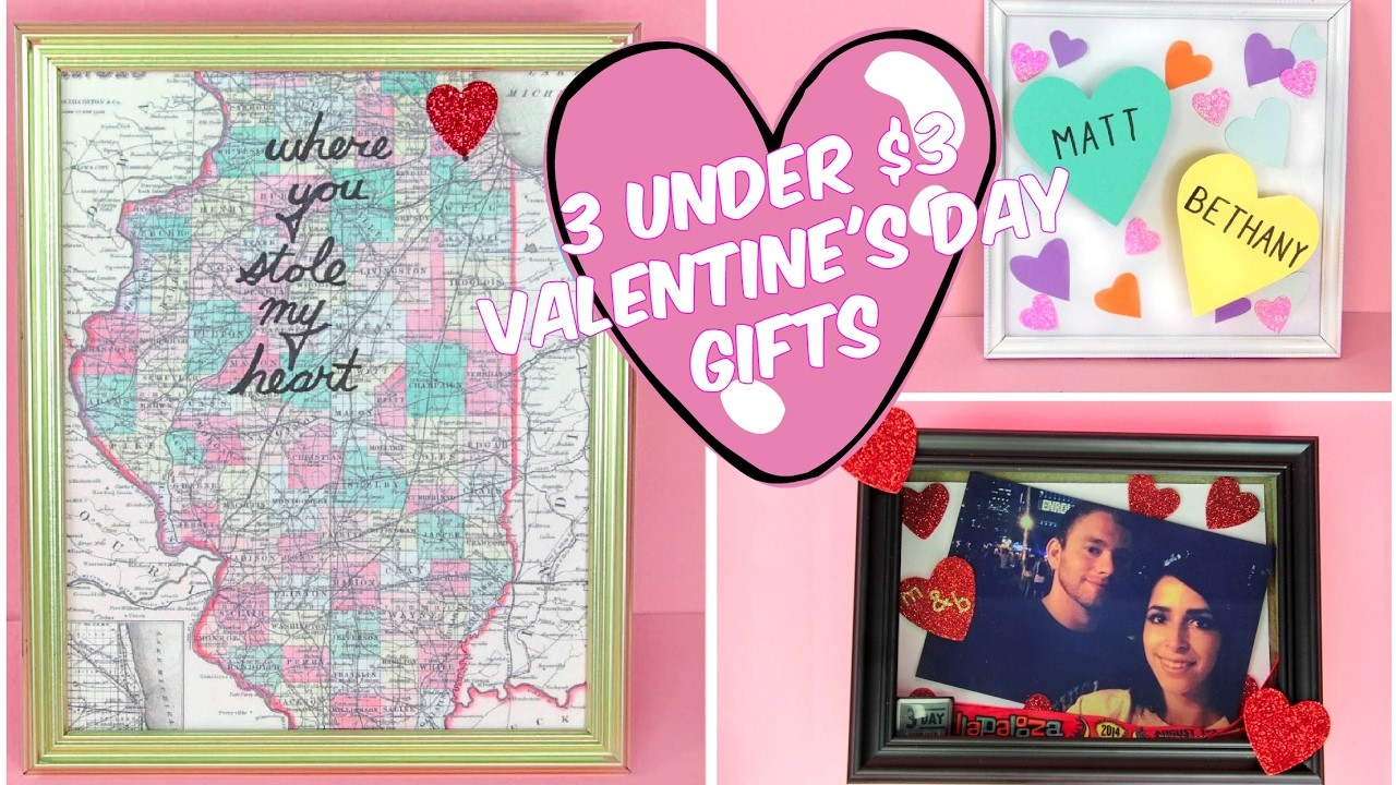 3 UNDER $3 EASY VALENTINE'S DAY GIFT D.I.YS