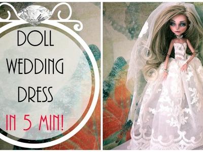 Doll Wedding dress in 5 min!. Monster high wedding dress. Doll fashion. Doll gown. Bride dress