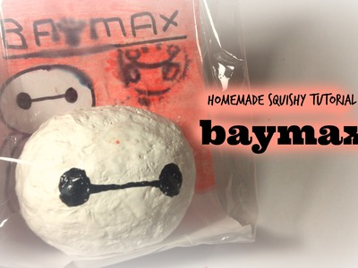 Homemade Baymax Squishy tutorial